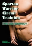 Spartan Warrior Circuit Training: The 300 Workout