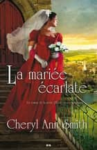 La mariée écarlate ebook by Cheryl Ann Smith