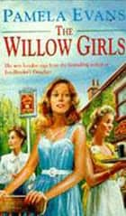 The Willow Girls - A post-war saga of a mother, a daughter and their London pub ebook by Pamela Evans