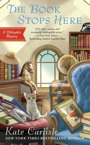 The Book Stops Here - A Bibliophile Mystery ebook by Kate Carlisle