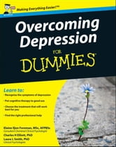 Overcoming Depression For Dummies ebook by Elaine Iljon Foreman,Charles H. Elliott,Laura L. Smith