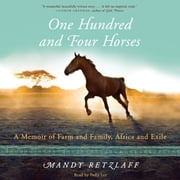 One Hundred And Four Horses audiobook by Mandy Retzlaff