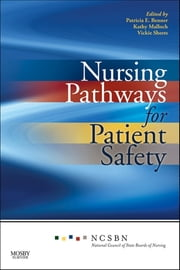Nursing Pathways for Patient Safety ebook by National Council of State Boards of Nursing