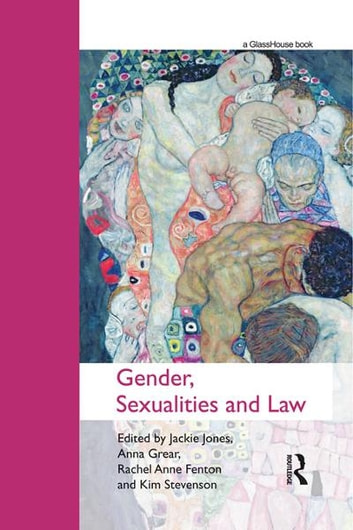 Gender, Sexualities and Law ebook by