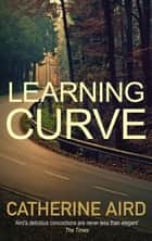Learning Curve - Sloan and Crosby ebook by Catherine Aird