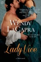 Lady Vice ebook by Wendy LaCapra