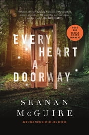 Every Heart a Doorway ebook by Seanan McGuire