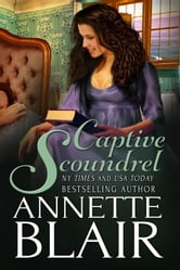 Captive Scoundrel - Knave of Hearts: Book Three ebook by Annette Blair