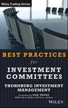 Best Practices for Investment Committees ebook by Rocco DiBruno,Donald B. Trone