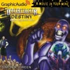 Destiny (2 of 2) [Dramatized Adaptation] - Even Legends Die audiobook by