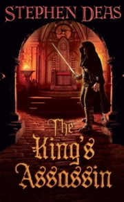 The King's Assassin ebook by Stephen Deas