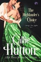 The Highlander's Choice ebook by