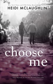Choose Me ebook by Heidi McLaughlin
