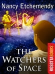 The Watchers of Space