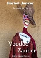 Voodoo-Zauber ebook by Bärbel Junker
