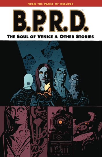 B.P.R.D. Volume 2: The Soul of Venice and Other Stories ebook by Mike Mignola