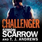 Arena: Challenger (Part Two of the Roman Arena Series) audiobook by Simon Scarrow, T. J. Andrews