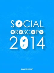 Social Oroscopo 2014 ebook by Grand Union Italia,Ginny, Allie e Giuliastar, astroblogger di www.unaparolabuonapertutti.it