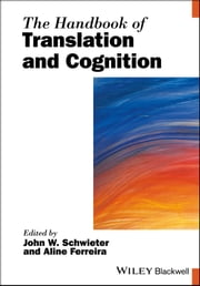 The Handbook of Translation and Cognition ebook by