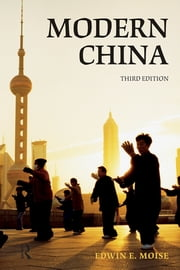 Modern China ebook by Edwin E. Moise