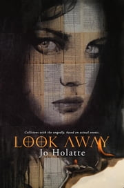 Look Away - The Looking Series, #1 ebook by Jo Holatte