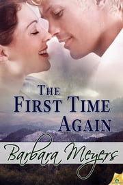The First Time Again ebook by Barbara Meyers