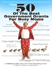 50 of the Best Government Programs for Busy Moms ebook by Matthew Lesko, Mary Ann Martello, Kelly Edmiston