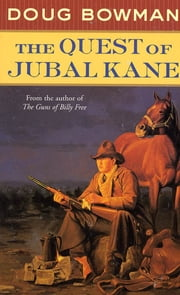 The Quest of Jubal Kane ebook by Doug Bowman