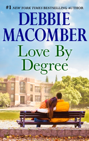 Love By Degree ebook by Debbie Macomber