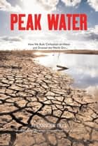 Peak Water ebook by Bell, Alexander