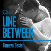 The Line Between audiobook by Tamsyn Bester