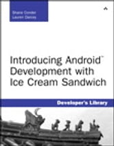 Introducing Android Development with Ice Cream Sandwich ebook by Shane Conder,Lauren Darcey