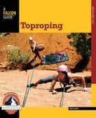 Toproping ebook by Bob Gaines