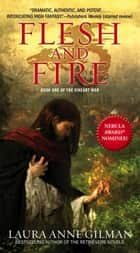 Flesh and Fire ebook by Laura Anne Gilman