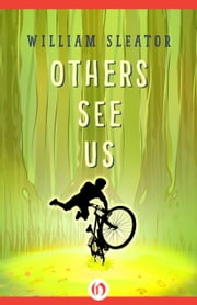 Others See Us ebook by William Sleator
