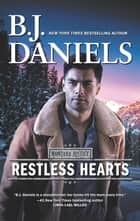 Restless Hearts ebook by B.J. Daniels