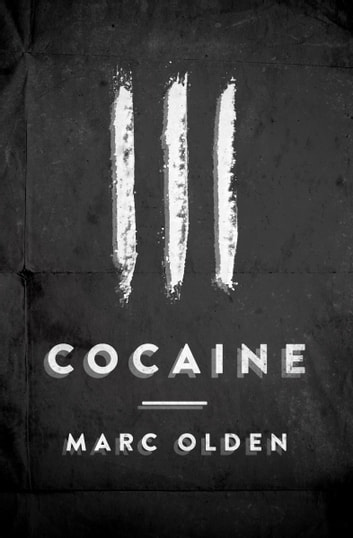 Cocaine ebook by Marc Olden