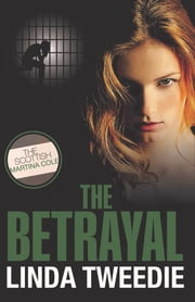 The Betrayal ebook by Linda Tweedie