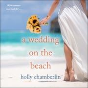 A Wedding on the Beach audiobook by Holly Chamberlin