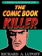 The Comic Book Killer ebook by