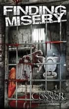 Finding Misery ebook by Russell C. Connor