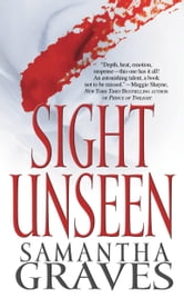 Sight Unseen ebook by Samantha Graves