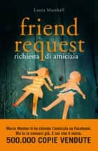 Friend Request - Richiesta di amicizia eBook by Laura Marshall