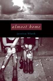 Almost Home ebook by Jessica Blank