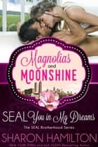 SEAL You In My Dreams - SEAL Brotherhood ebook by Sharon Hamilton