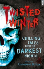 Twisted Winter ebook by Ms Catherine Butler