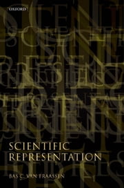 Scientific Representation: Paradoxes of Perspective ebook by Bas C. van Fraassen