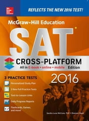 McGraw-Hill Education SAT 2016, Cross-Platform Edition ebook by Black, Christopher