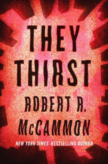 They Thirst ebook by Robert R. McCammon