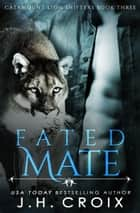Fated Mate ebook by J.H. Croix